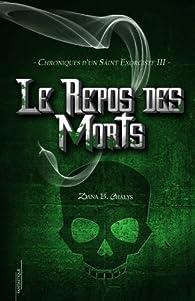 Le Repos des Morts par Dana B. Chalys