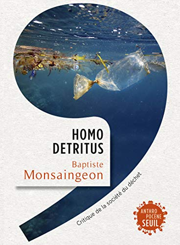 Homo detritus (Anthropocène)