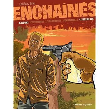 Enchaînés - Saison 2 - Tome 04: Jugements