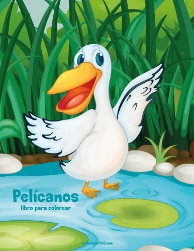 Pelícanos libro para colorear 1: Volume 1 por Nick Snels