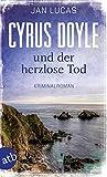 Cyrus Doyle und der... von Jan Lucas