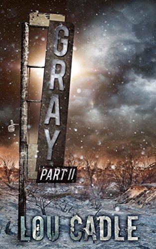 Gray: Part II