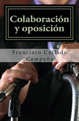 Colaboracion y oposicion