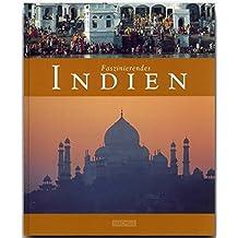Faszinierendes INDIEN (mit über 110 Fotos)