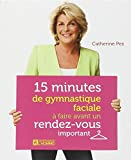 15 MINUTES DE GYMNASTIQUE FACIALE A FAIRE AVANT UN RENDEZ-VOUS IMPORTANT