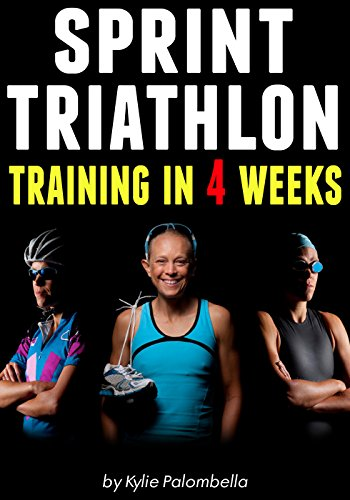 sprint-triathlon-training-in-4-weeks-the-ultimate-sprint-triathlon-training-program-english-edition