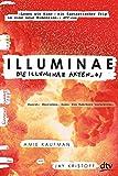 Illuminae. Die Illuminae-Akten_01 - Amie Kaufman