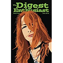 The Digest Enthusiast #4: Explore the world of digest magazines. (English Edition)