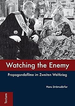 watching-the-enemy-propagandafilme-im-zweiten-weltkrieg