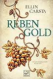 'Rebengold' von Ellin Carsta