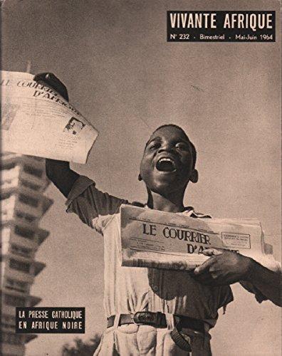 Vivante afrique n° 232 / la presse catholique en afrique noire