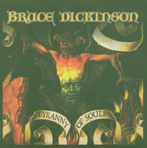 Tyranny of Souls by BRUCE DICKINSON (2006-02-06)