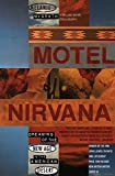 Motel Nirvana (Dreaming of the New Age in the American Desert)