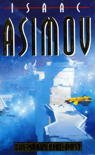 Cover of The Stars Like Dust (Empire 2)