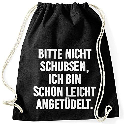 172635a13b342 MoonWorks Turnbeutel Spruch Lustig Bitte Nicht Schubsen Ich Bin Schon  Leicht angetüdelt Party Fastival Beutel Schwarz
