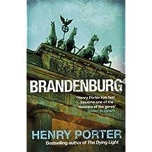 Brandenburg by Henry Porter (2010-09-16)