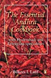 Essential Andhra Cookbook: With Hyderabadi and Telengana Specialities