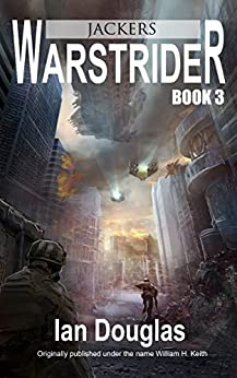 Warstrider: Jackers (Warstrider Series, Book Three) by [Douglas, Ian]