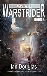 Warstrider: Jackers (Warstrider Series, Book Three) (English Edition)