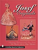 Josef Originals: Charming Figurines with Revised Price Guide by Dee Harris (1999-01-01)