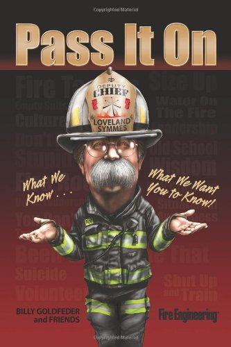 Pass It on: What We Know...What We Want You to Know by Chief Billy Goldfeder (2014-03-17)