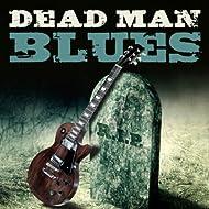 Dead Man Blues