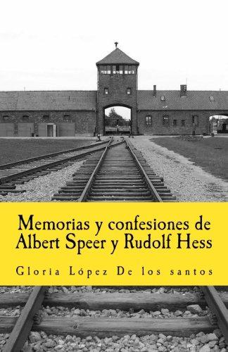 Portada del libro Memorias y confesiones de Albert Speer y Rudolf Hess: Volume 12 (In memoriam historia)