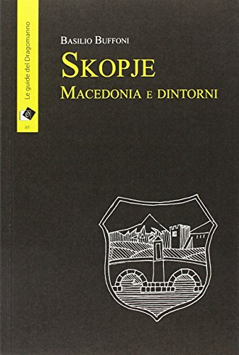 Skopje Macedonia e dintorni