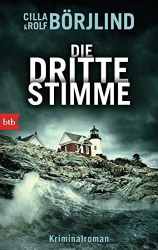 Die dritte Stimme: Kriminalroman (Olivia Rönning & Tom Stilton 2): Alle Infos bei Amazon