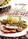 Deutsche Küche. Die Klassiker