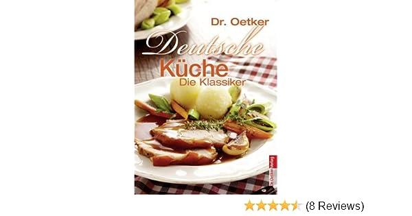 Wunderbar Kochrezepte Deutsche Küche Ideen - Innenarchitektur ...