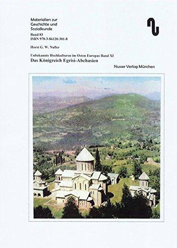 Kaukasus / Das Königreich Egrisi-Abchasien (Materialien zur Geschichte und Sozialkunde)