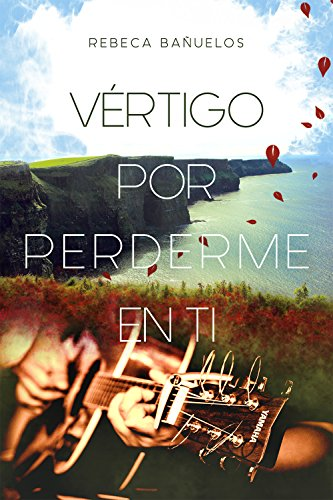 VÉRTIGO POR PERDERME EN TI eBook: Rebeca Bañuelos: Amazon.es: Tienda Kindle