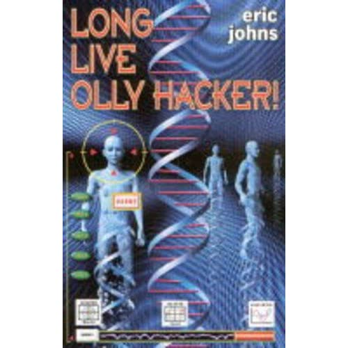 Long Live Olly Hacker by Eric Johns (2002-03-04)