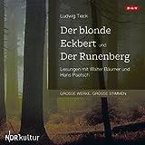 Der blonde Eckbert und Der Runenberg - Ludwig Tieck