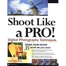Shoot Like a Pro! Digital Photography Techniques (One Off)