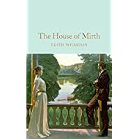 The House of Mirth (Macmillan Collector's Library Book 94) (English