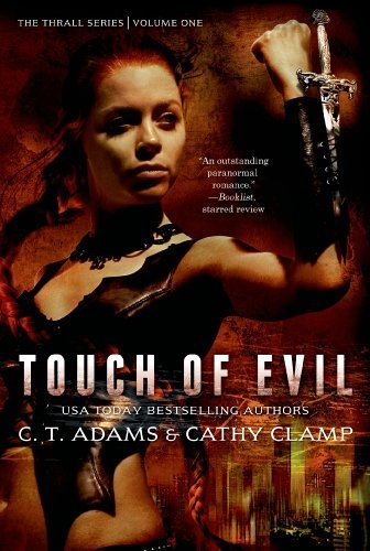 Serie C-clamp (Touch of Evil (The Thrall Series) by C. T. Adams (2014-10-14))