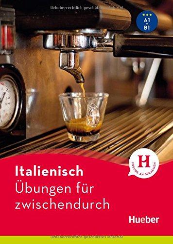 Italienisch - Übungen für zwischendurch: Buch