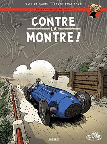 Les Aventures de Betsy T3: Contre la montre ! par  Olivier Marin, Fabien Alquier