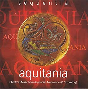 Aquitania-12th Century Christmas Music