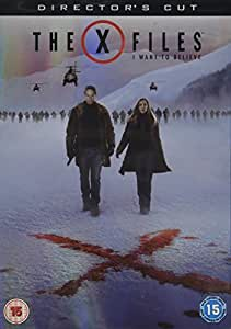 The X Files I want to believe (Directors Cut)