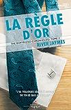 La règle d'or: The boyfriend chronicles - 2