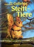 Geliebte Steiff-Tiere