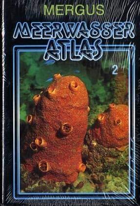 Meerwasser Atlas, Kst, Bd.2, Wirbellose Tiere