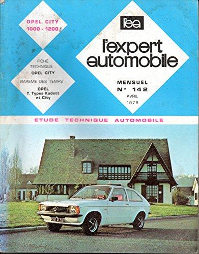 REVUE TECHNIQUE L'EXPERT AUTOMOBILE N° 142 OPEL CITY 1000 ET 1200 par L'EXPERT AUTOMOBILE