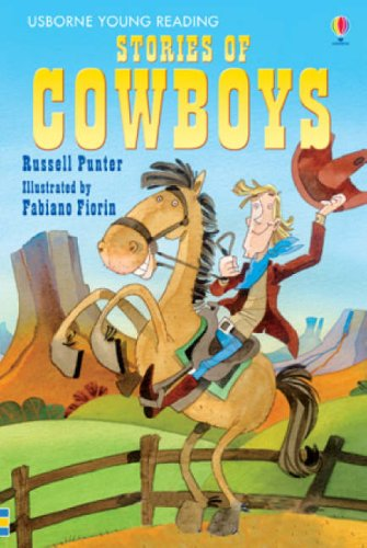 Stories of Cowboys (3.1 Young Reading Series One (Red)) por Russell Punter