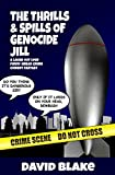 The Thrills and Spills of Genocide Jill (Inspector Capstan #3) by David Blake