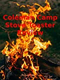 Review: Coleman Camp Stove Toaster Review [OV]
