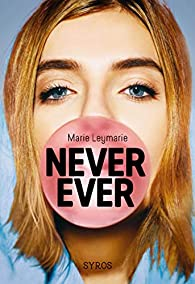 Never ever par Marie Leymarie